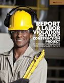 Report labor law violations in Public Works projects.